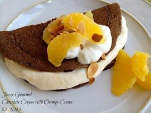 Chocolate Crepes with Orange Creme, Sherry K-Jazzy Gourmet