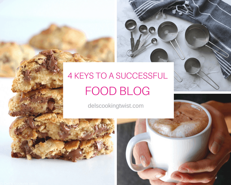 4 keys to a successful food blog