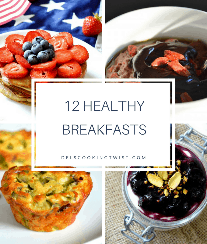 12 Healthy Breakfasts