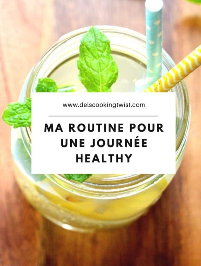 Ma routine pour une journee healthy