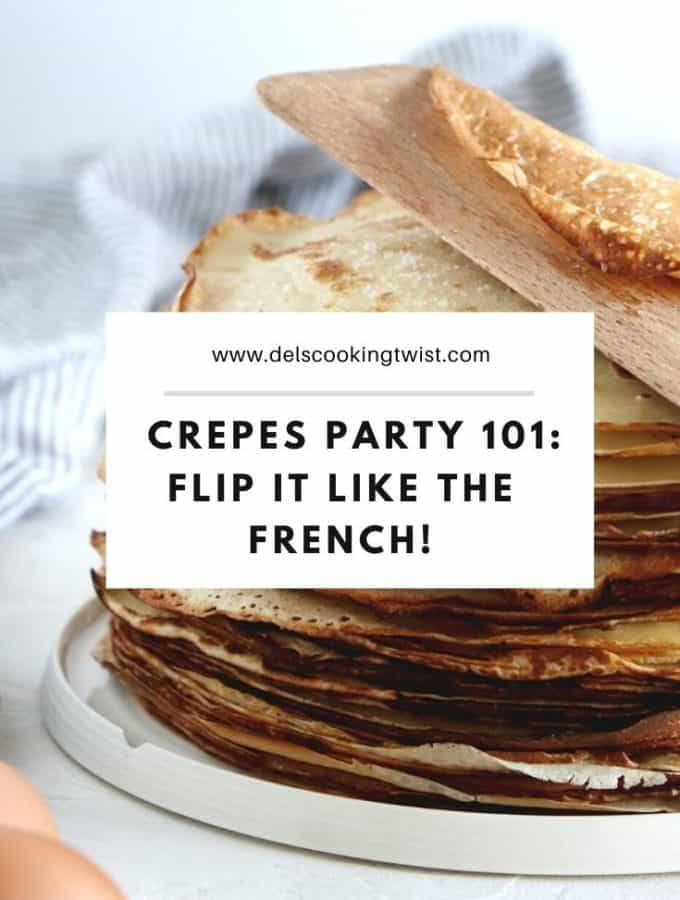 Crepes party 101