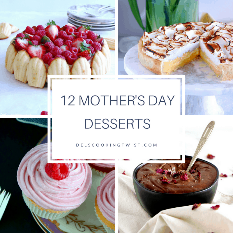 12 Mothers Day Desserts