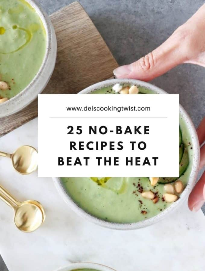 This summer, beat the heat with these 25 no-bake recipes. From the sweet and savory options, you will for sure find some inspiration to keep you chilled.