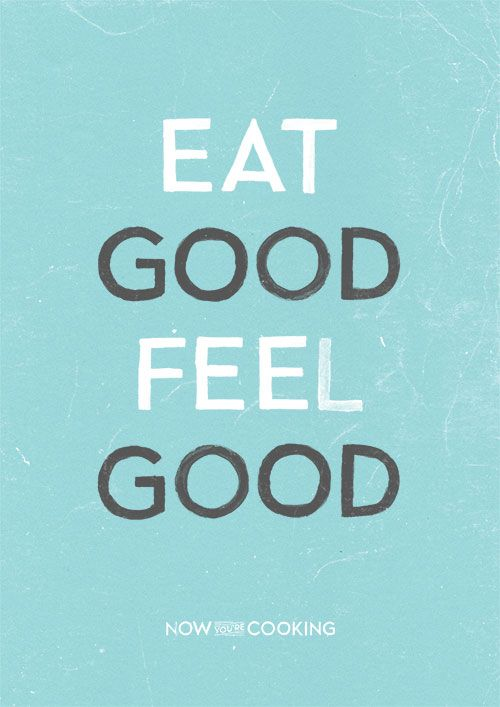 Eat good feel good
