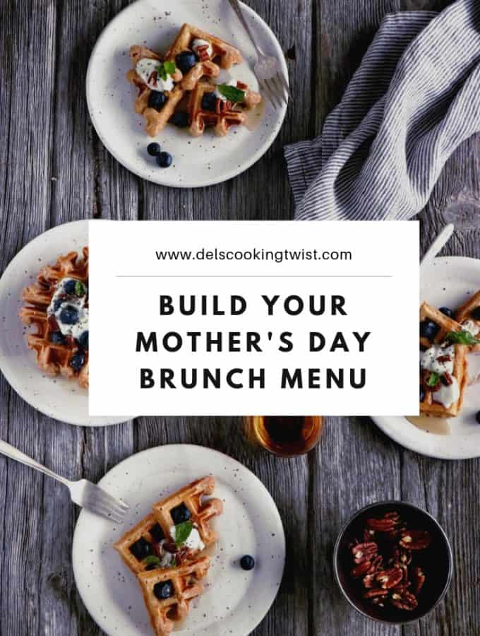 Build Your Mother's Day Brunch