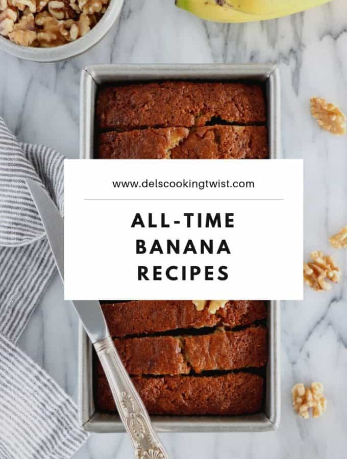 All Time Banana Recipes