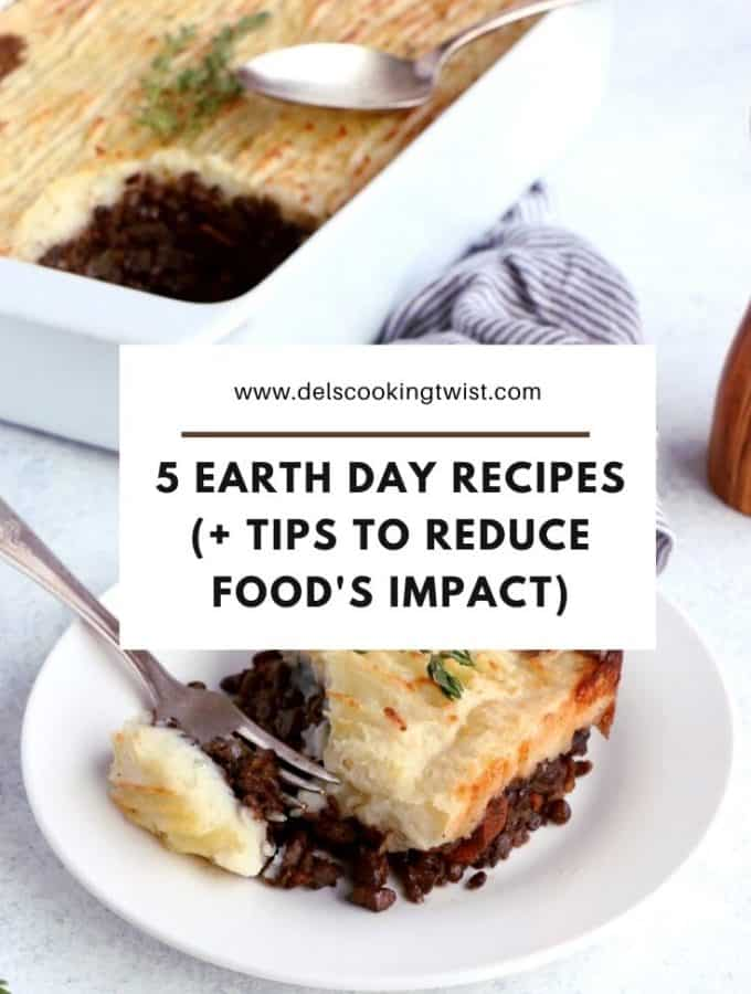 These Earth Day recipes are easy to make, very versatile, and a first step to help you create a greener kitchen and reduce your environmental footprint.